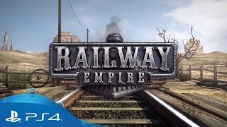 Railway Empire | Gameplay Trailer | PS4