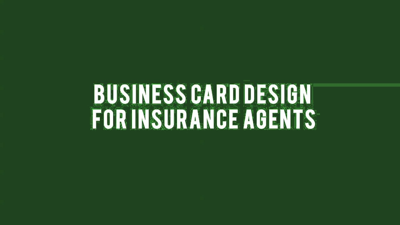 business card design for insurance agents youtube