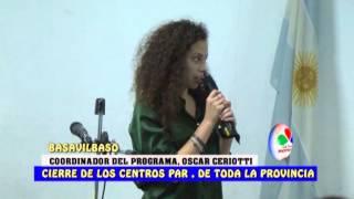 COORDINADOR DEL PROGRAMA OSCAR CERIOTTI   CIERRE DE LOS CENTROS PAR EN LA PROVINCIA BASAVILBASO 26 D