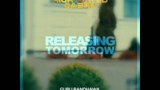 High Rated Gabru Guru Randhawa New Punjabi full HD Song Download 2017. Music Given by Manj Music