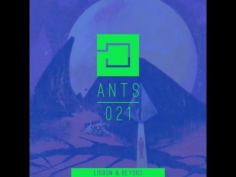 ANTS Podcast #021: Lisbon & Beyond