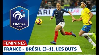 France-Brésil Féminines, 3-1 : les buts I FFF 2018