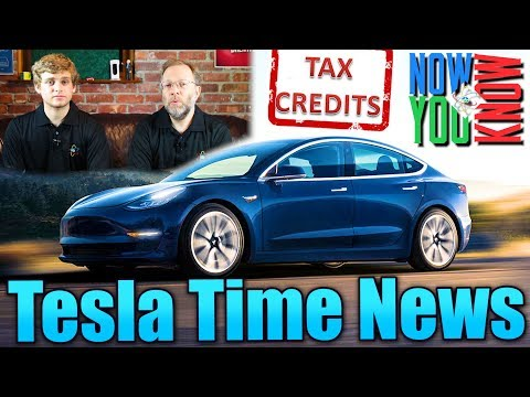 Tesla Time News - Will You Get Your Tax Credit? and more!