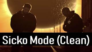 SICKO MODE (Radio Edit) - Travis Scott ft. Drake, Swae Lee & Big Hawk