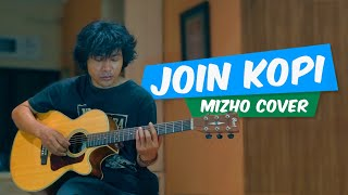 Join Kopi - Black Out (Cover by Mizho)