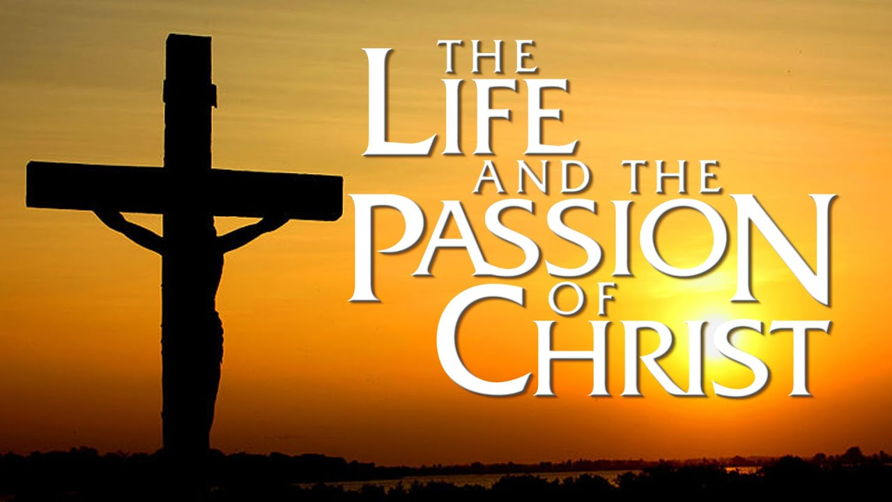 Download The Life and the Passion of Christ