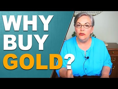 Why Buy Gold? The Case For Gold!