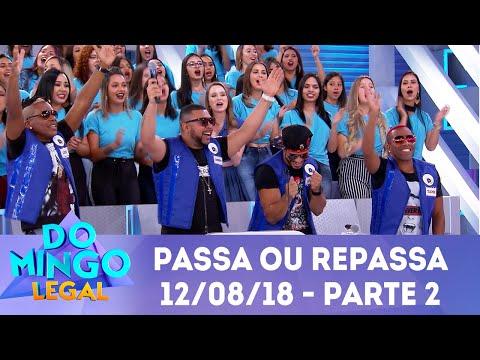 Passa ou Repassa - Parte 2   Domingo Legal (12/08/18)
