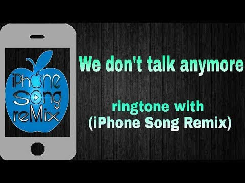 charlie-puth_-we-dont-talk-anymore_-ft-selena_-ringtone-with_-(iphone-song-remix)