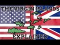 Why Do Britain & The U.S. Both Have Territories Called The Virgin Islands?