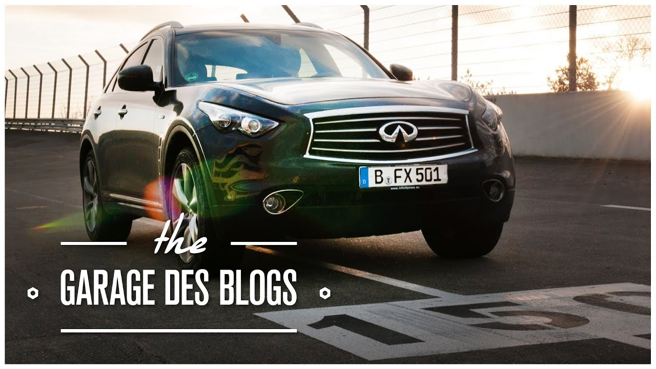Infiniti fx50s 4x4 le garage des blogs youtube for Garage de 4x4