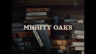 Смотреть клип Mighty Oaks - Forever