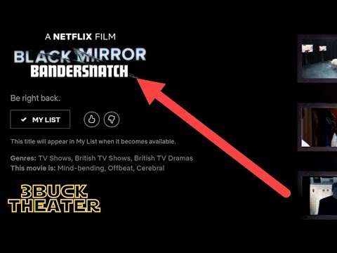 BLACK MIRROR BANDERSNATCH to have over 5 hours of footage?
