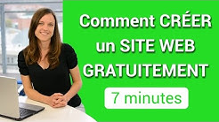 Comment créer un site web gratuitement  - 7 minutes