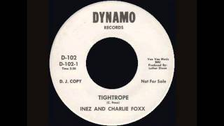 Inez And Charlie Foxx - Tightrope