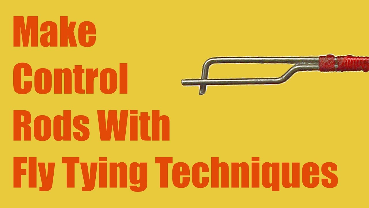 Make An Rc Plane Control Rod Using Fly Tying Technique