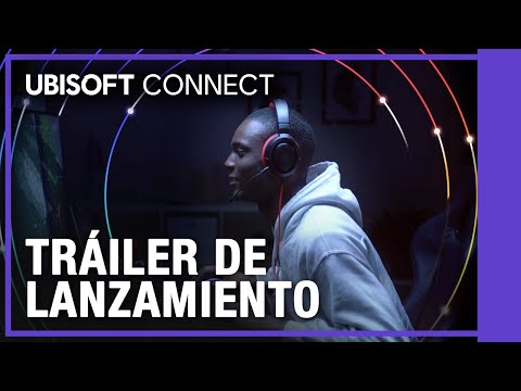 Ubisoft Connect - Tráiler de Lanzamiento