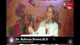 Batalha Espiritual Breakthrough, Aliança , Dra Rebecca Brown (2/5)