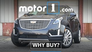 Why Buy? | 2017 Cadillac XT5 Review
