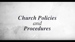 Church Policies and Procedures
