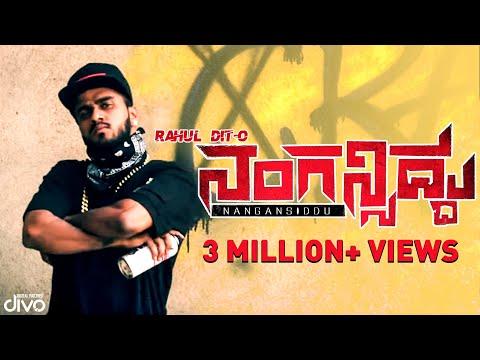 Rahul Dit-o | Nangansiddu | New Kannada Rap | Dj Lethal A | Team ALL OK