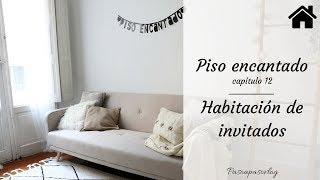 PISO ENCANTADO CAP. 12: HABITACIÓN de INVITADOS | PASO A PASO