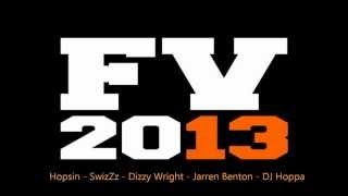 Funk Volume 2013 - Hopsin, SwizZz, Dizzy Wright, Jarren Benton, DJ Hoppa (Lyrics in description)