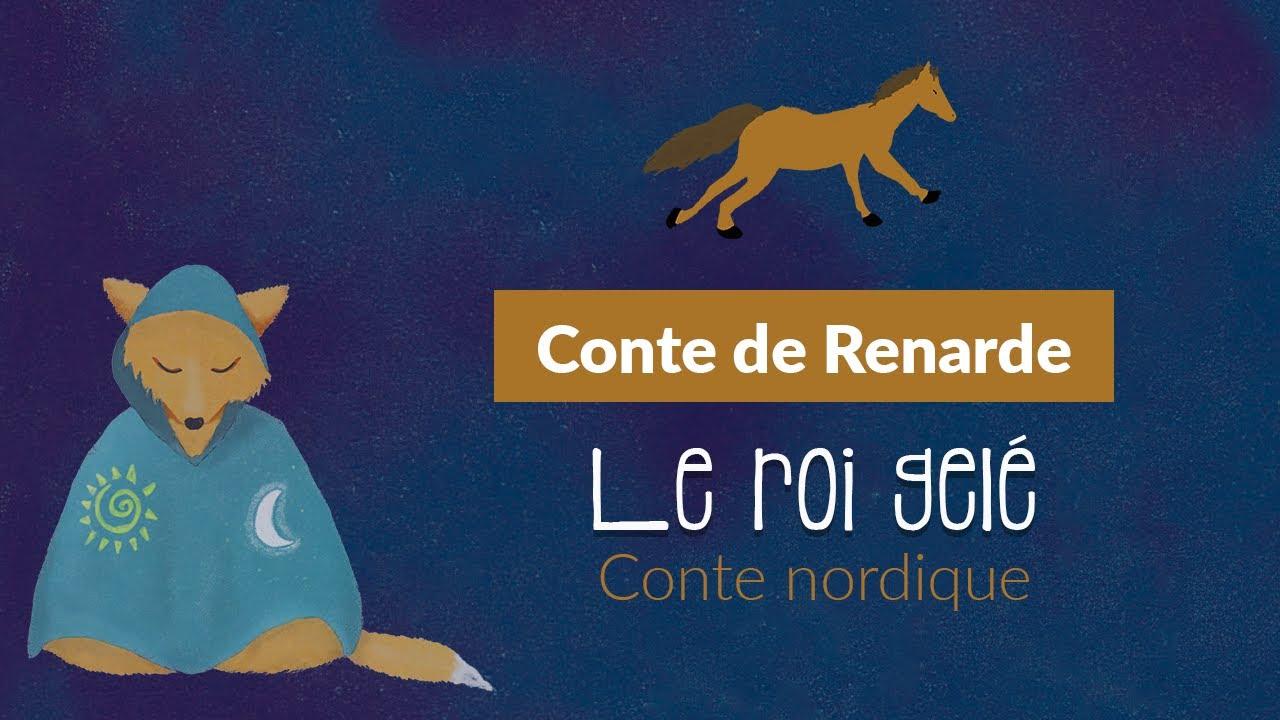 Conte de la Renarde - Le roi gelé (Sweetberry)