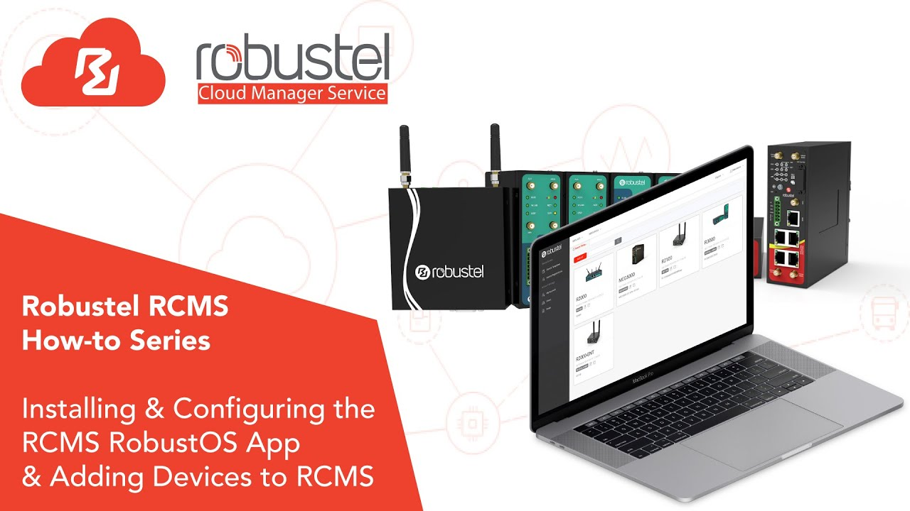 Download RCMS - How to Install the RCMS RobustOS App & Add Devices to RCMS