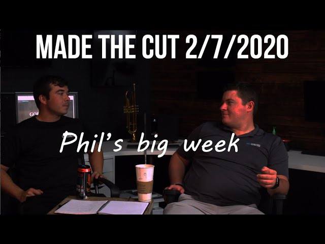 Made the Cut 2/7/2020 (WATCH)