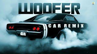 WOOFER || DR.ZEUS || SNOOP DOGG || NARGISH || DJ MISSYK || CAR REMIX || AODC