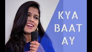 Kya Baat Ay   Female Version   Harrdy Sandhu   Jaani   B Praak   Shivangi Chikara 