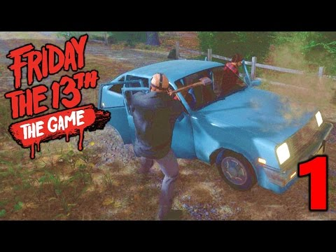 [1] GET OUT OF THE CAR! (Let's Play Friday The 13th The Game)