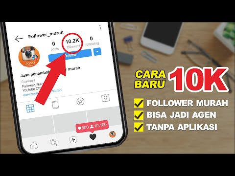 CARA MENAMBAH FOLLOWERS INSTAGRAM 10K