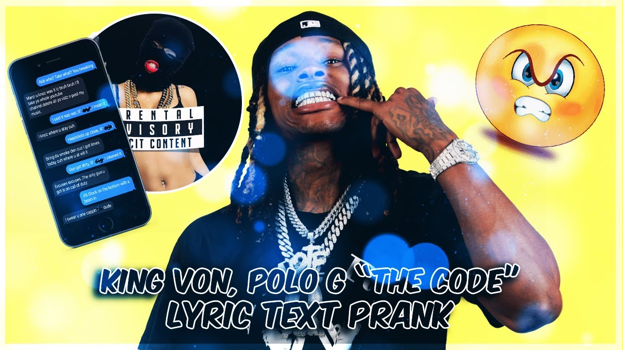 "KING VON, POLO G ""THE CODE"" LYRIC TEXT PRANK ON GANG MEMBER"
