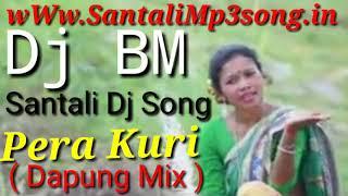 Santali New Dj Song 2019 ||  Pera Kuri ( Program Dance Mix) Dj Bablu Mandi
