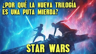 La nueva trilogía de STAR WARS es un HORROR - Review épica - Errores y Agujeros de Star Wars