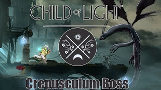 Child of Light | How to Defeat the Crepusculum Boss