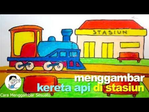 Cara Menggambar Kereta Api Di Stasiun Youtube