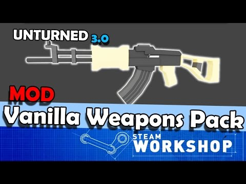 Unturned MOD: Vanilla Weapons Pack [Mais Armas]