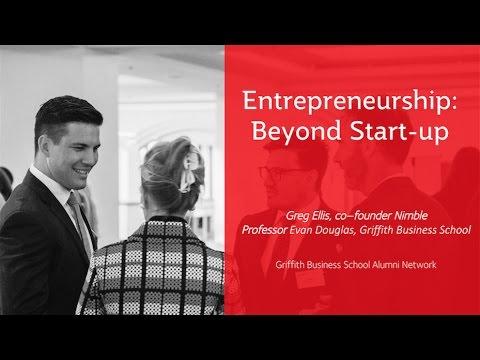 Entrepreneurship: Beyond Start-up