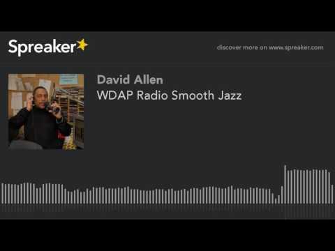 WDAP Radio Smooth Jazz (part 2 of 14)