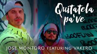 Jose Montoro feat. Vakeró - Quitatela Pa' ve (Cover Audio)