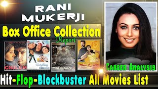 Rani Mukerji Hit and Flop Blockbuster All Movies List with Box Office Collection Analysis