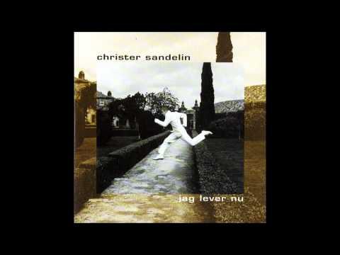 Christer Sandelin - Jag Lever Nu