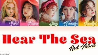 Red velvet (레드벨벳) - hear the sea (바다가 들려) [han|rom|eng color coded lyrics]