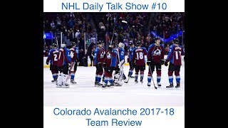 NHL Daily Talk Show #10 Colorado Avalanche 2017-18 Team Review