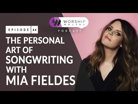 The Personal Art Of Songwriting with Mia Fieldes
