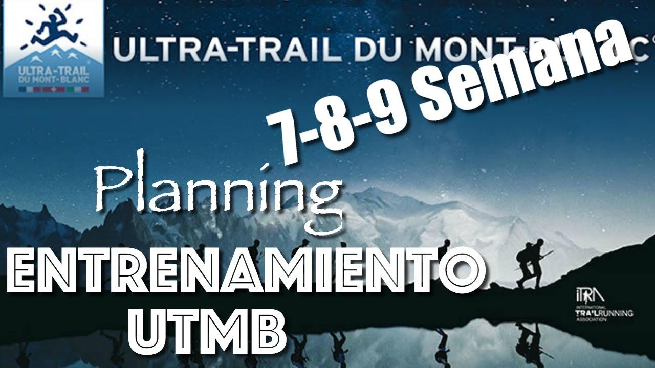 39f24871dbf25 7-8-9 Semana - Plan Entrenamiento UTMB - Ultra Trail Mont Blanc ...