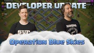 Clash of Clans Operation Blue Skies Dev Update June 2019 Update